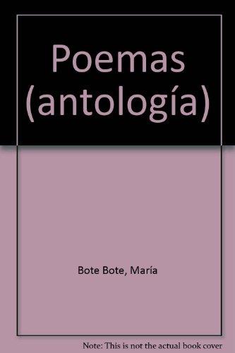 POEMAS (ANTOLOGIA): BOTE MARIA