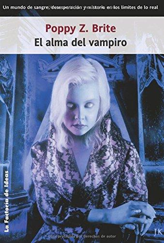 El alma del vampiro / Lost Souls: Brite, Poppy Z.