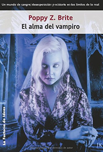 9788488966278: El alma del vampiro / Lost Souls (Spanish Edition)