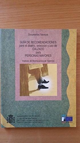 9788488986665: Guia de recomendaciones para el diseño, seleccion y uso de calzado para personas mayores