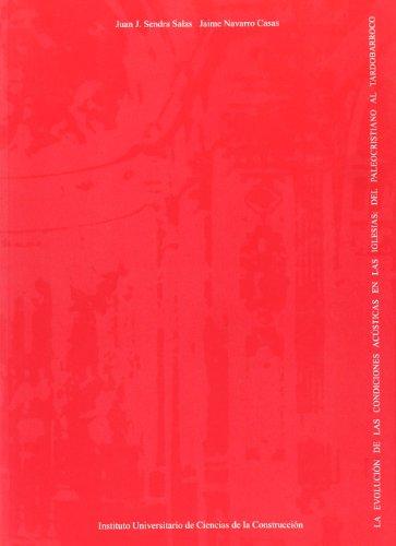 9788488988164: La evolución de las condiciones acústicas en las iglesias : del paleocristiano al tardobarroco