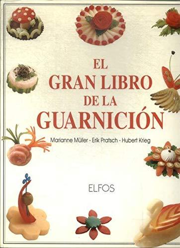 9788488990136: Gran Libro De La Guarnicion El