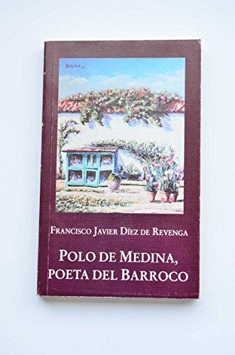 Polo de Medina, Poeta del Barroco: Díez De Revenga,