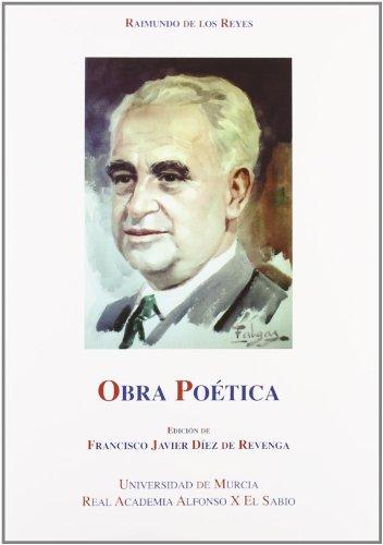 9788488996954: Raimundo de los Reyes: Obra poetica