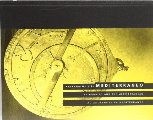 9788489016125: Al-Andalus y el Mediterraneo: Casa de la Cultura, Algeciras (Cadiz) y Museo Provincial de Cadiz, 1 de abril-15 de julio de 1995 = Al-Andalus and ... Museum of Cadiz, 1 April-15 July 1995
