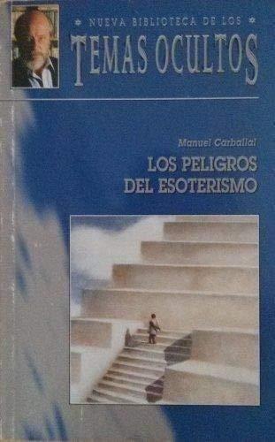 9788489047358: Los peligros del esoterismo