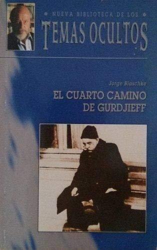 9788489047389: El Cuarto Camino de Gurdjieff - AbeBooks - Jorge ...