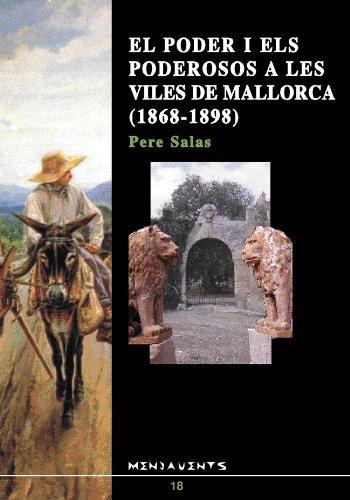 9788489067172: El poder i els poderosos a les viles de Mallorca, 1868-1898 (Menjavents) (Catalan Edition)