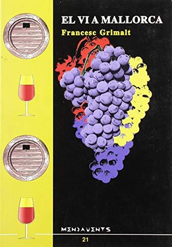 9788489067233: El vi a Mallorca (Menjavents) (Catalan Edition)