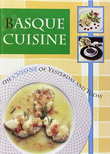 Basque cuisine: the cuisine of yesterday and today
