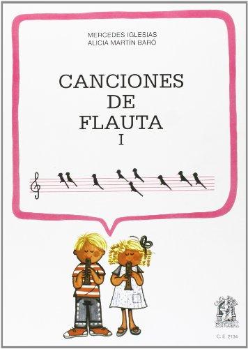 Canciones de Flauta I: Mercedes Iglesias; Alicia Martín Baró