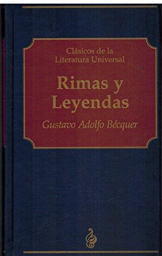 RIMAS Y LEYENDAS: GUSTAVO ADOLFO BECQUER