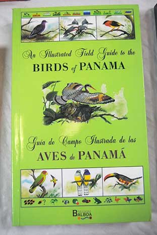 9788489127760: An Illustrated Field Guide to the Birds of Panama