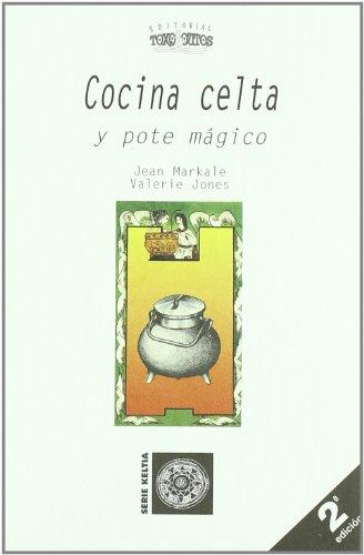 9788489129627: Antropologia de la nutricion; cocina celta y pote magico