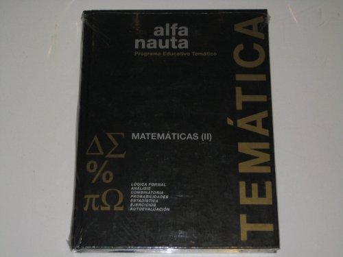 PROGRAMA EDUCATIVO TEMATICO (Matematicas II) Alfa Nauta: Hernandez, Joseph Lluis