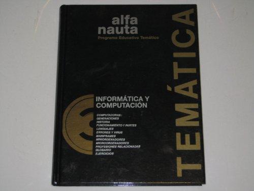 PROGRAMA EDUCATIVO TEMATICO Informatica y Computacion Alfa: Bitter, Gary G