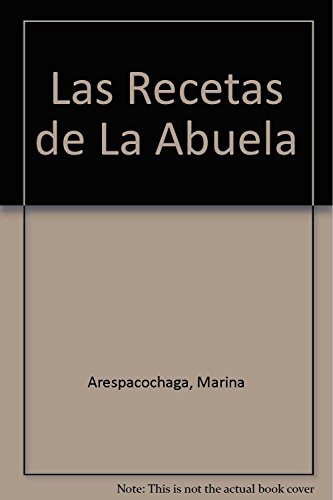 9788489142428: Las Recetas De La Abuela