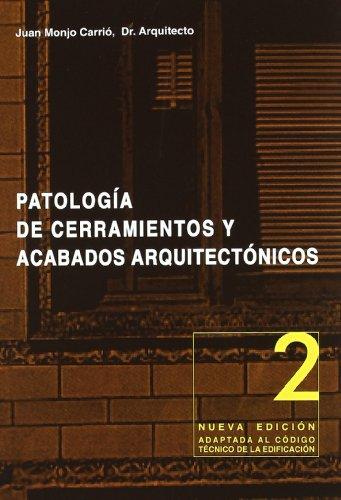 9788489150126: Patologia de cerramientos y acabados arquitectonicos