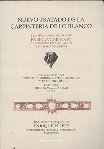 9788489150461: Nuevo tratado de la carpinteria delo Blanco