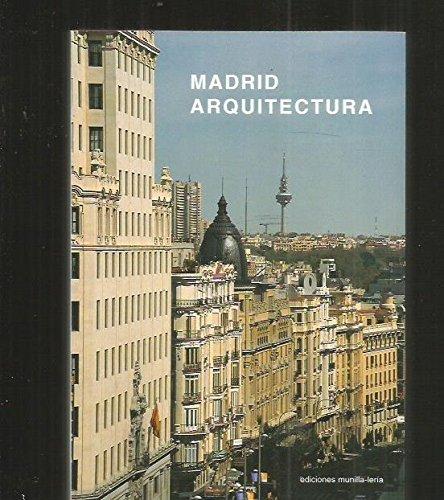 9788489150492: MADRID ARQUITECTURA: EJES GRAN VIA, CASTELLANA Y M-30