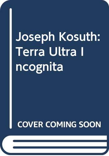 Joseph Kosuth: Terra Ultra Incognita (8489152977) by Kosuth, Joseph