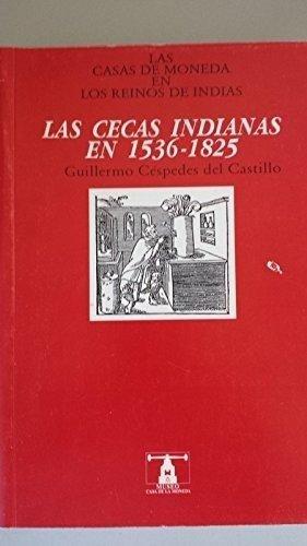 9788489157071: Las Casas de Moneda En Los Reinos de Indias
