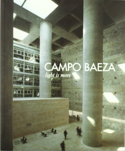 9788489162181: Baeza Campo - Light is More