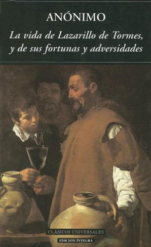 9788489163416: La Vida Del Lazarillo De Tormes/ the Lazarillo De Tormes Live (Clasicos Universales) (Spanish Edition)