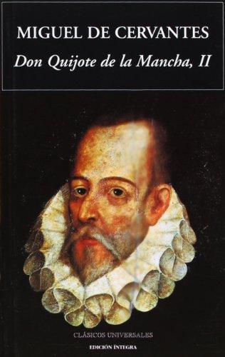 9788489163454: Don Quijote De La Mancha (Segunda Parte) 2 / Lord Quixote De La Mancha (Clasicos Universales) (Spanish Edition)
