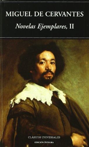 9788489163867: Novelas Ejemplares/ The Exemplary Novels (Clasicos universales/ Universal Classics) (Spanish Edition)