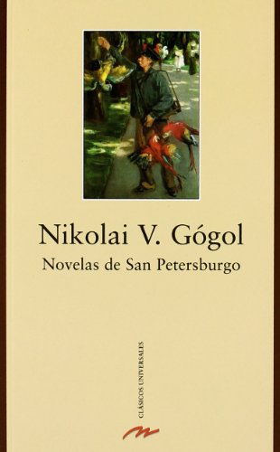 9788489163997: Novelas de San Petersburgo / St. Petersburg Stories (Clasicos Universales / Universal Classics) (Spanish Edition)