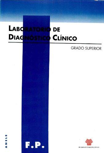 9788489167711: Laboratorio de diagnóstico clínico. Grado superior