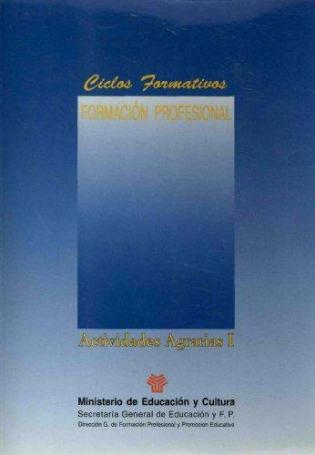 9788489167773: Actividades agrarias (I-II). FP (Ciclos Formativos)