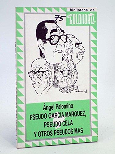 9788489170070: Pseudo García Márquez, Pseudo Cela y Otros Pseudos Más