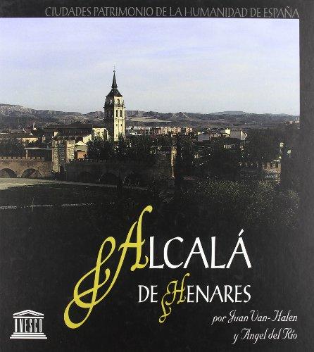 9788489183209: Alcalá de Henares, ciudad patrimonio de la humanidad de España