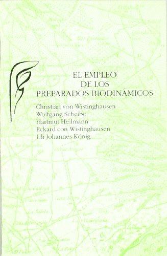 9788489197312: EMPLEO DE LOS PREPARADOS BIODINAMICOS. EL