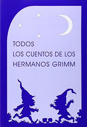 9788489197572: Todos Los Cuentos de Los Hermanos Grimm (Spanish Edition)