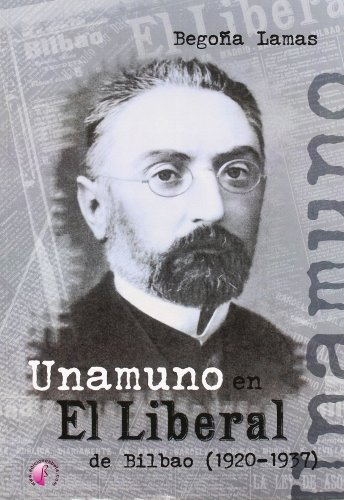 9788489212657: UNAMUNO EN EL LIBERAL DE BILBAO 1920 37