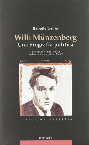 9788489213050: Willi munzenberg - una biografia politica