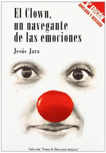 9788489235045: Clown, un navegante de las emociones, el (6ª ed.)