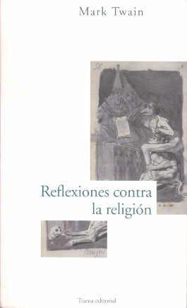 9788489239289: Reflexiones contra la religión