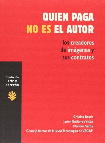 9788489239340: Quien Paga No Es El Autor (Spanish Edition)