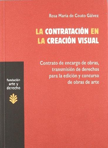 9788489239920: La contratación en la creación visual (Arte y Derecho)