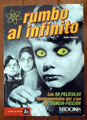 Rumbo al infinito. Las 50 películas fundamentales: Pablo Herranz