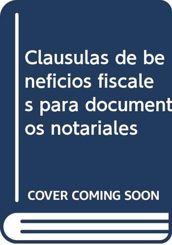 9788489287488: Cláusulas de beneficios fiscales para documentos notariales