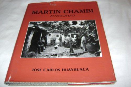 9788489302020: Martín chambi: fotografo (Travaux del l'IFEA)