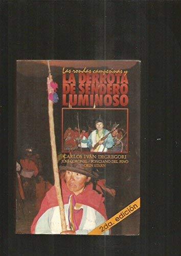9788489303553: Las rondas campesinas y la derrota de Sendero Luminoso (Estudios de la sociedad rural) (Spanish Edition)