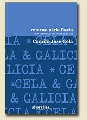 9788489323087: RETORNO A IRIA FLAVIA: Obra dispersa y olvidada, 1940-2001 (Colección Rescate [clásicos])