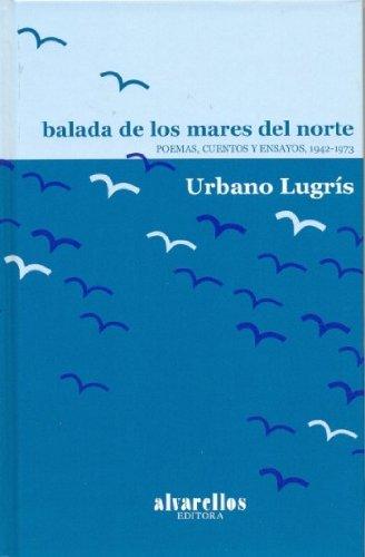 9788489323186: BALADA DE LOS MARES DEL NORTE