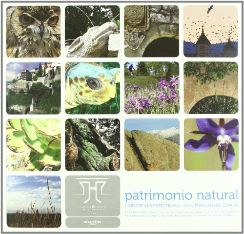 9788489323636: PATRIMONIO NATURAL CIUDADES PATRIMONIO HUMANIDAD
